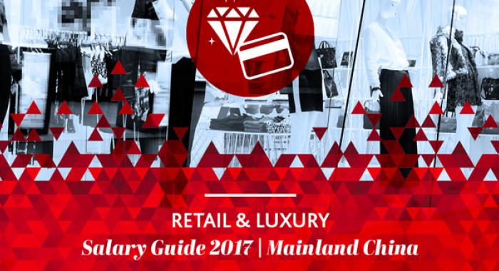 2017 Retails & Luxury Salary Guide